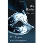 Fifty Shades Darker 格雷的五十道阴影之第二部 纽约时报图书畅销榜连续49周排名第二 好莱坞女星几乎人手一本 彻底颠覆欧美女性坚强独立的印象 (更多此书正在途中)