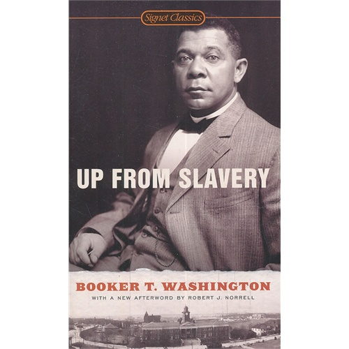 up from slavery book review Up from slavery study guide contains a but he worked hard both during the year and in the summers to pay for his board and necessities such as clothing and books.