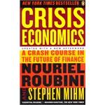 Crisis Economics: A Crash Course in the Future of Finance(ISBN=9780143119630)