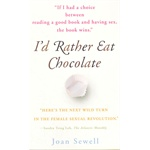 I'D RATHER EAT CHOCOLATE(ISBN=9780767922685)
